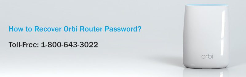 How to Recover Orbi Router Password?