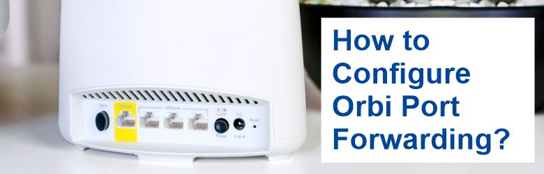 how-to-configure-orbi-port