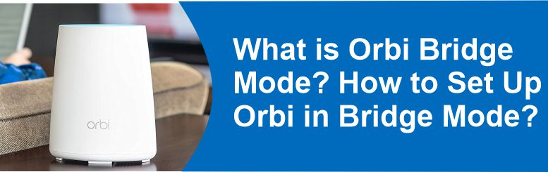 orbi bridge mode